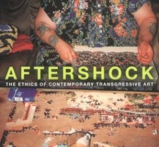 Aftershock: The Ethics of Contemporary Transgressive Art (Parte I) / Kieran Cashell / Irlanda (traducción)